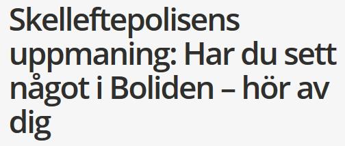 Norran.se: Har du sett något i Boliden?